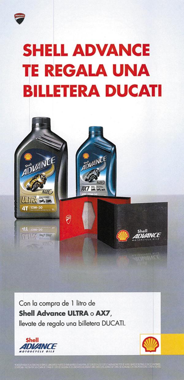Con la compra de 1 envase de 1 litro de los lubricantes Shell Advance ULTRA 15W50 o Shell Advance AX7 15W50, el cliente se lleva de regalo una billetera Shell Advance.