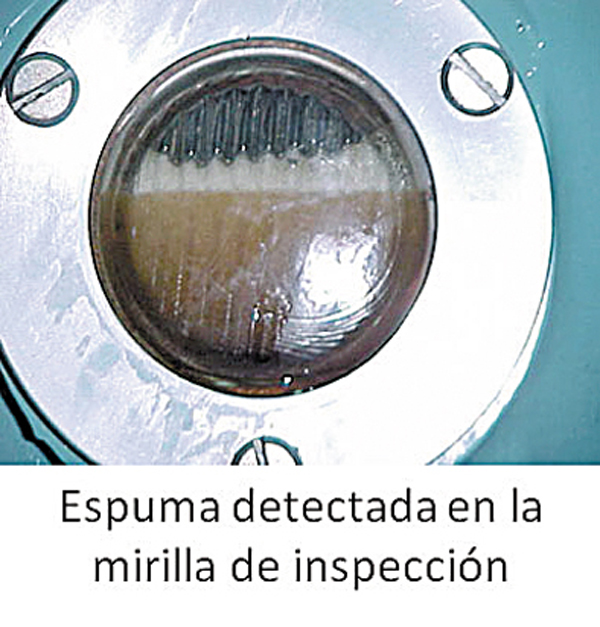 Espuma en la Mirilla de Inspección